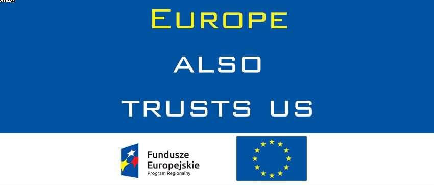 Europe also trusts us